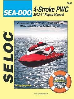 Sea-Doo Personal Watercraft, 2002-11 Repair Manual All 4-Stroke Models (Seloc Marine Manuals)