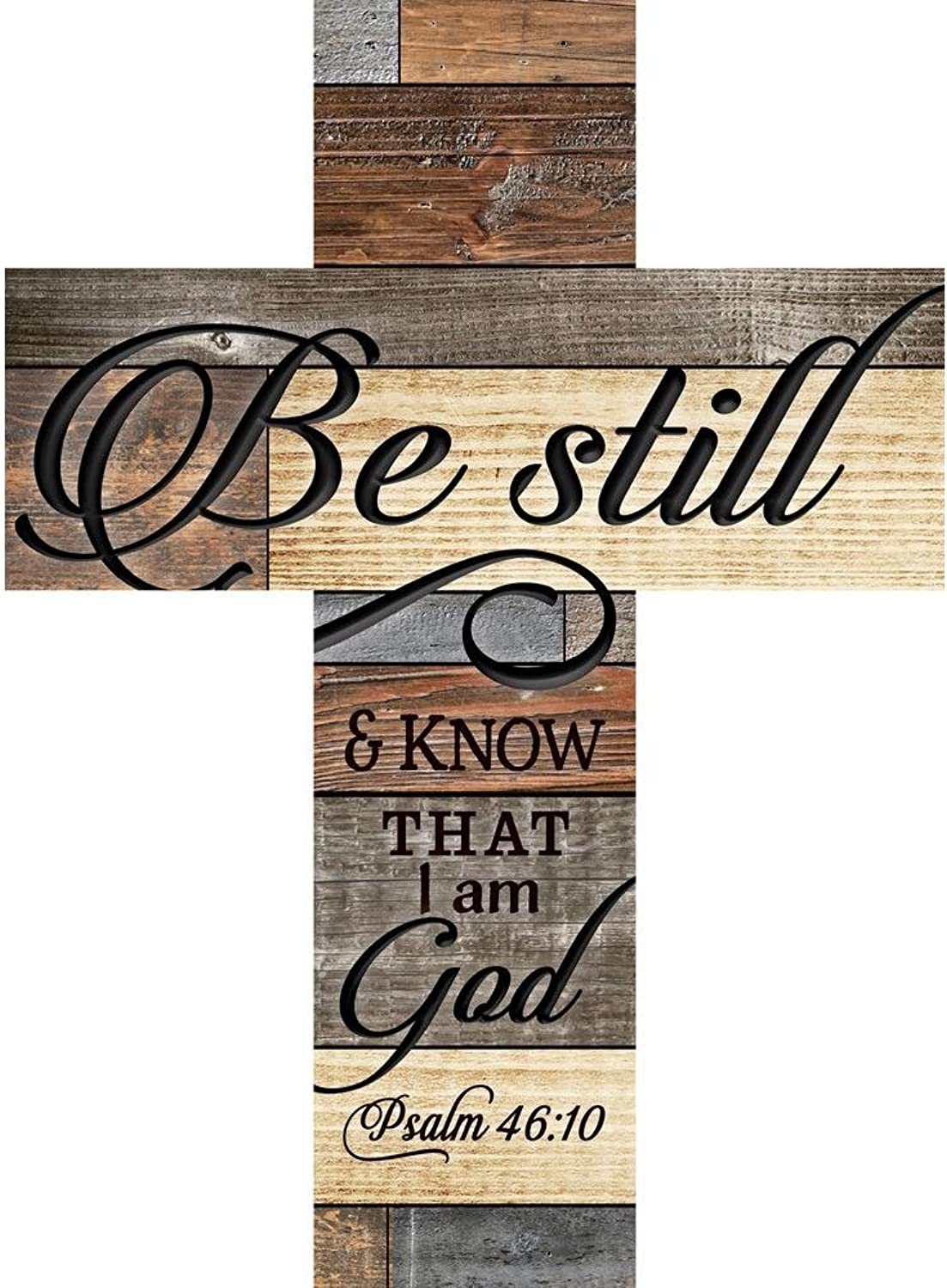 P. Graham Dunn Be Still and Know That I Am God Multi-colord 24 x 18 Wood Wall Art Plaque Cross