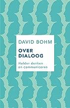 Over dialoog: Helder denken en communiceren