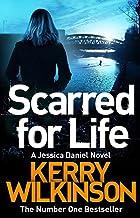 Scarred for Life: A DI Jessica Daniel Novel 9