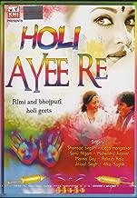Holi Ayee Re: Filmi and Bhojpuri Holi Geets Songs DVD