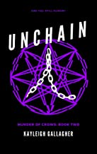 Unchain (Murder of Crows Book 2)