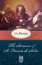Sermons of St. Francis de Sales On Prayer