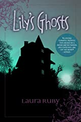 Lily's Ghosts Kindle Edition