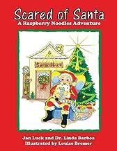 Scared of Santa: A Raspberry Noodles Adventure (2)