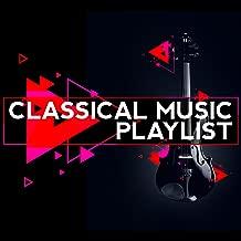 Classical Music Playlist
