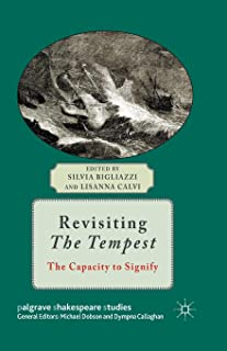Revisiting The Tempest: The Capacity to Signify