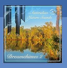 Dreamchimes 2 - More Wind Chimes in the Australian Bush