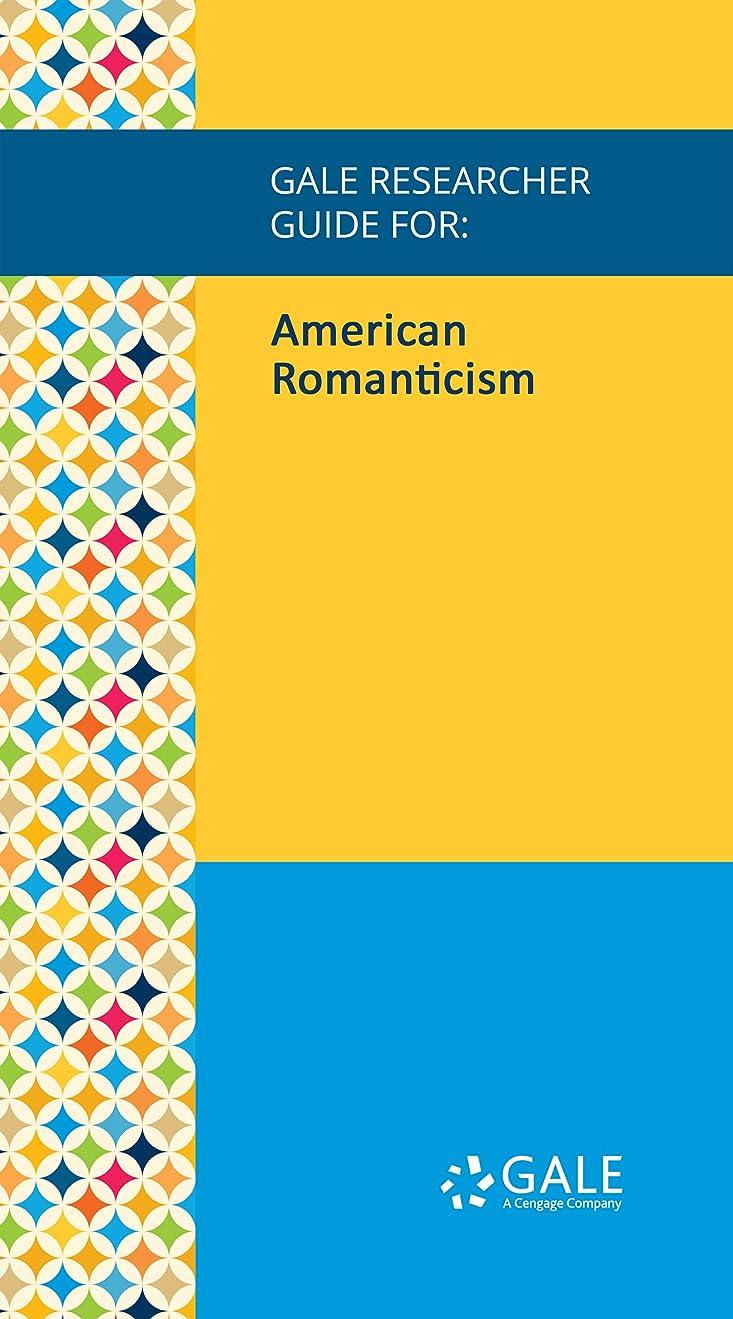 道路を作るプロセスプレビスサイトに付けるGale Researcher Guide for: American Romanticism (English Edition)