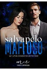 Salva Pelo Mafioso eBook Kindle