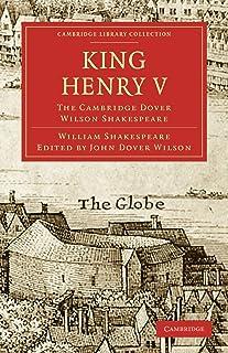 King Henry V: The Cambridge Dover Wilson Shakespeare