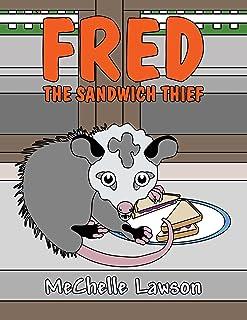 Fred the Sandwich Thief