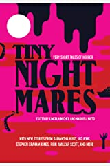 Tiny Nightmares: Very Short Stories of Horror Kindle Edition