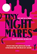 Tiny Nightmares: Very Short Stories of Horror