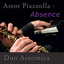 Astor Piazzolla - Absence