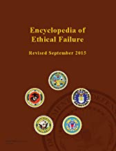 Encyclopedia of Ethical Failure - Revised September 2015