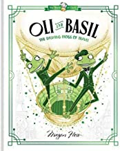 Oli and Basil: The Dashing Frogs of Travel: World of Claris (Volume 1)