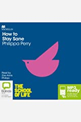 How to Stay Sane: The School of Life Audio CD