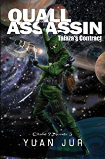 Quall Assassin: Talaza's Contract (5)
