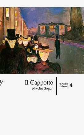 Il Cappotto (con Annotazioni) (Classici Vol. 4)