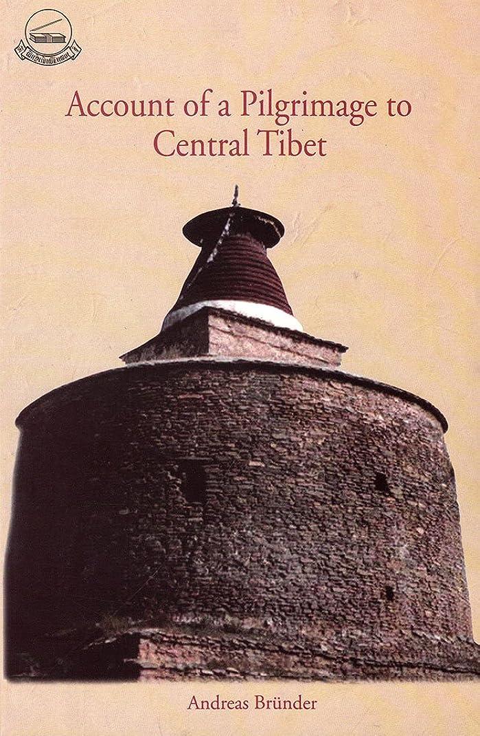 磨かれた周りハチAccount of a Pilgrimage to Central Tibet (English Edition)