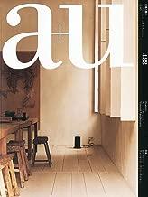 A+u 488: Recent Projects + Vincent Van Duysen