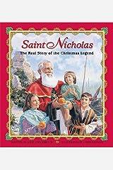 Saint Nicholas: The Real Story of the Christmas Legend Kindle Edition