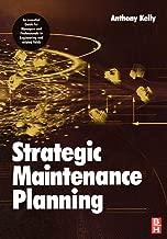 Strategic Maintenance Planning