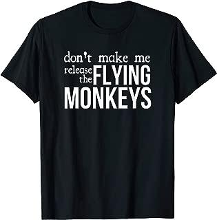 Release The Flying Monkeys T-Shirt Funny Movie Shirt