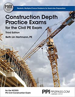 Ppi Construction Depth Practice Exams for the Civil Pe Exam, 3rd Edition - Comprehensive Practice Exams for the Ncees Pe C...