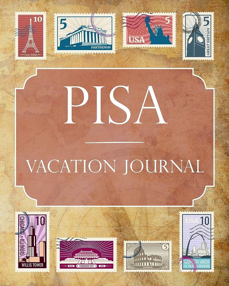 誤解する関係熟達Pisa Vacation Journal: Blank Lined Pisa Travel Journal/Notebook/Diary Gift Idea for People Who Love to Travel