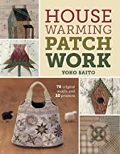 Housewarming Patchwork: 78 Original Motifs and 10 Projects