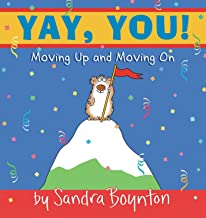 Best yay you moving up and moving on Reviews
