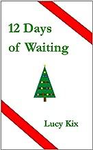 12 Days of Waiting