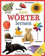 Erste Wörter lernen - Ein Lernbilderbuch mit 225 Fotos. Ab 18 Monaten. (German Edition)