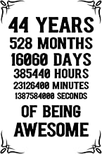 44 years 528 months Of Being Awesome: 44th Birthday Notebook Journal for Men & Women, A Happy Birthday 44 Years Old Journa...