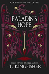 Paladin's Hope (The Saint of Steel Book 3) Kindle Edition