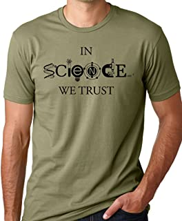 Think Out Loud Apparel in Science We Trust Cool T-Shirt Cool Science Lover Tee