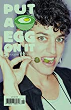 Put A Egg On It Magazine Issue 15 (Summer, 2018)