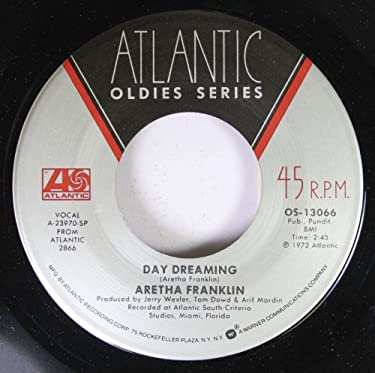 Aretha Franklin 45 RPM Day Dreaming / Share Your Love With Me