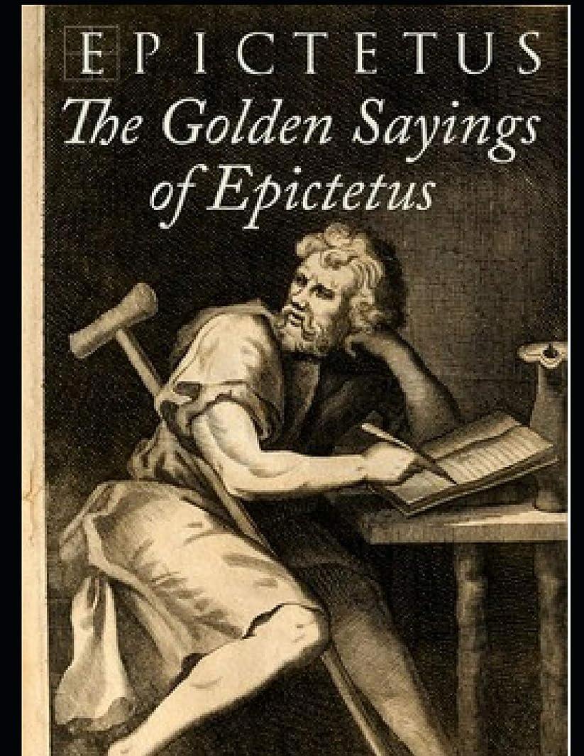 北米ブーストいつかThe Golden Sayings of Epictetus (Annotated)