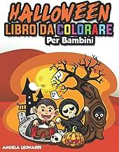 Permalink to HALLOWEEN LIBRO DA COLORARE PER BAMBINI: Una Fantastica Raccolta di 60+ Pagine Originali da Colorare per Ore di Divertimento e Creatività! Il regalo … da 4 a 12 anni. Pagine di Grandi Dimensioni PDF