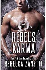 Rebel's Karma (Dark Protectors) ペーパーバック