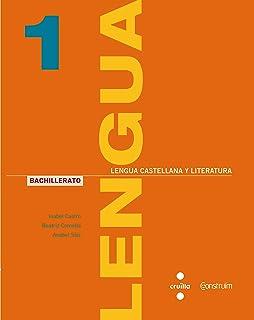 Lengua castellana y literatura. 1 Bachillerato. Construïm