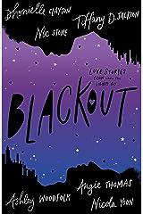 Blackout: The new blockbuster YA romance fiction novel of summer 2021, by six bestselling, award-winning Black authors Paperback
