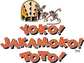 Yoko! Jakamoto! Toto!