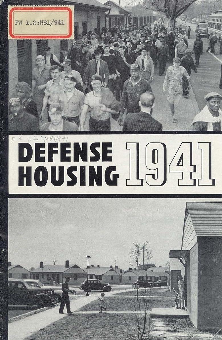 変装説明的文句を言うDefense Housing 1941 (English Edition)
