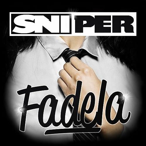 MP3 TÉLÉCHARGER GRATUIT FADELA SNIPER