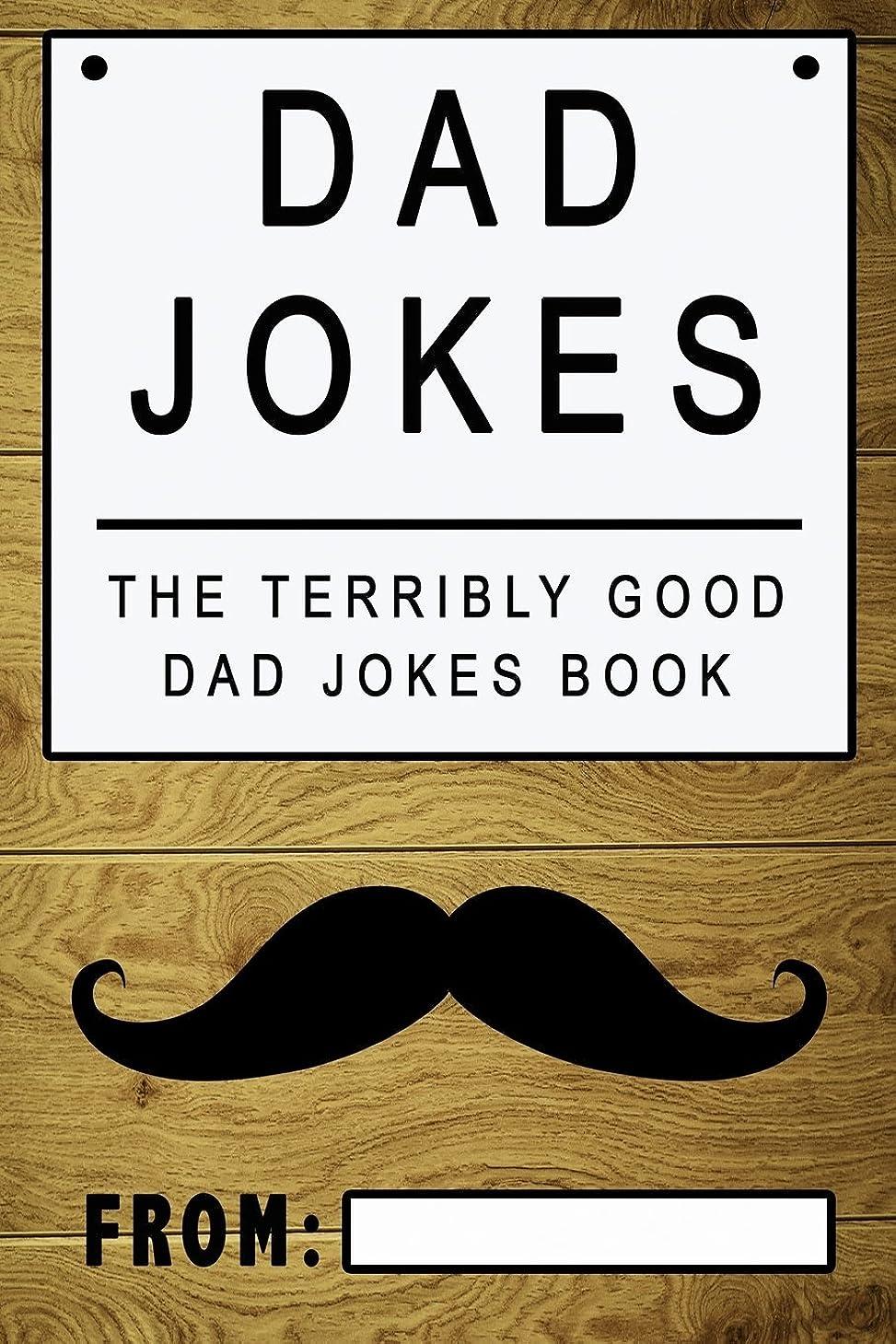 代わりの入射クラッシュDad Jokes: The Terribly Good Dad jokes book  Father's Day gift, Dads Birthday Gift, Christmas Gift For Dads