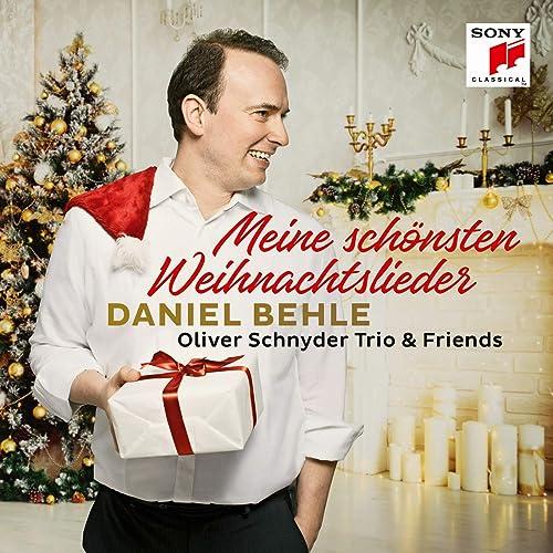 Top Weihnachtslieder 2019.Meine Schönsten Weihnachtslieder By Daniel Behle Oliver Schnyder